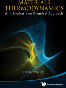 Matererials Thermodynamics: With Emphasis on Chemical Approach