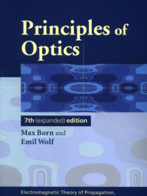 Principles of Optics: Electromagnetic Theory of Propagation, Interference and Diffraction of Light, 7/Ed