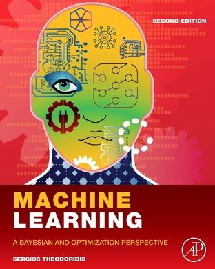 Machine Learning: A Bayesian and Optimization Perspective, 2/Ed