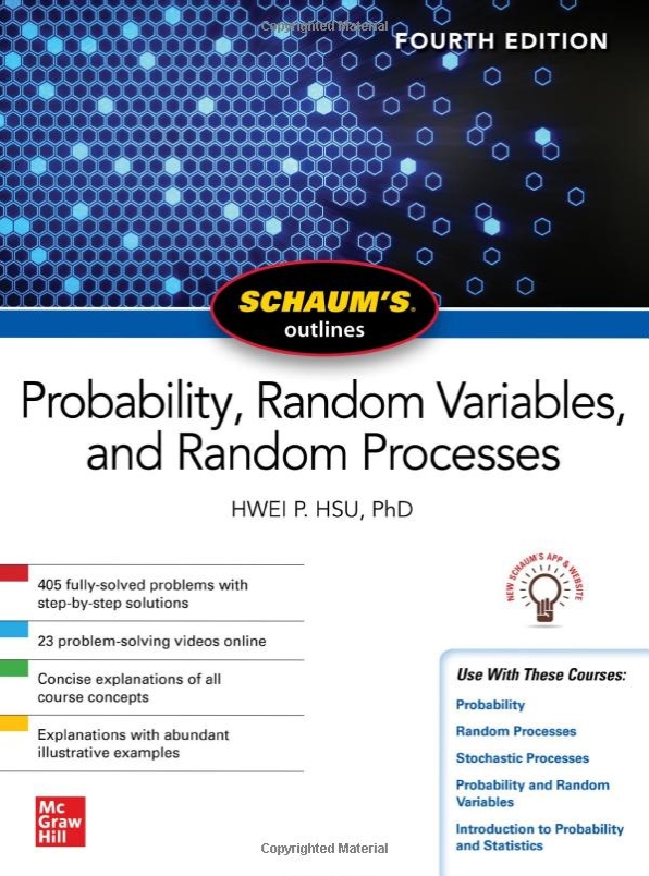 Schaum's Outline of Probability, Random Variables, and Random Processes, 4/Ed