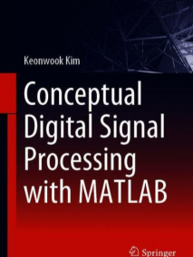 Conceptual Digital Signal Processing with MATLAB