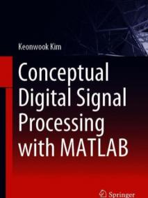 Conceptual Digital Signal Processing with MATLAB