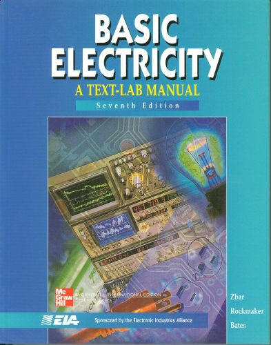 Basic Electricity: A Text-Lab Manual, 7/Ed