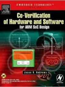 Co-verification of Hardware and Software for ARM SOC Design