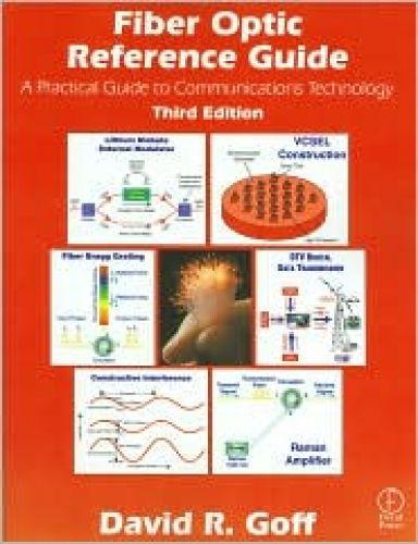 Fiber Optics Reference Guide, 3/Ed