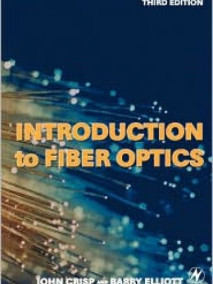 Introduction to Fiber Optics, 3/Ed