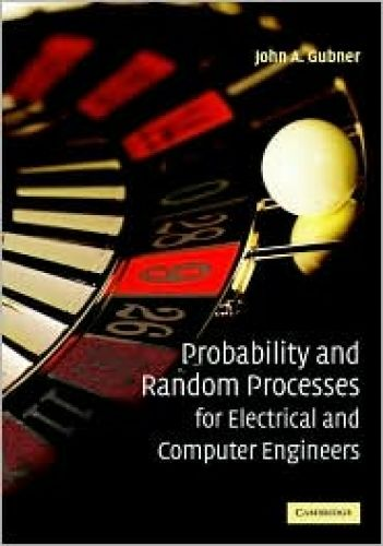 Probability and Random Processes for Electrical and Computer Engineers