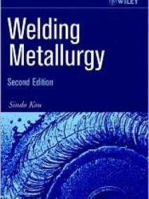Welding Metallurgy, 2/Ed