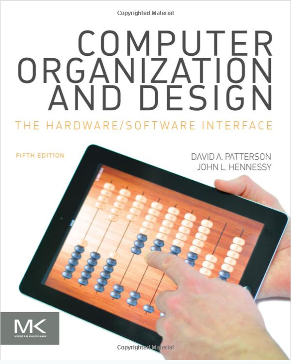 Computer Organization and Design MIPS Edition: The Hardware/Software Interface, 5/Ed