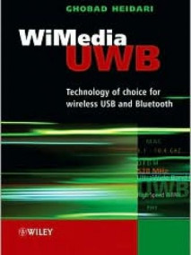 WiMedia UWB for W-USB and Bluetooth: Interpretation of standards, regulations and applications