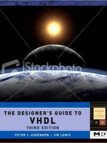 Designer's Guide to VHDL, Vol 3, 3/Ed
