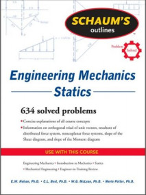 Schaum's Outline of Engineering Mechanics: Statics, 6/Ed