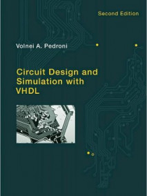 Circuit Design and Simulation with VHDL, 2/Ed