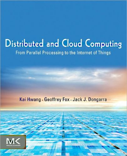 Distributed and Cloud Computing: From Parallel Processing to the Internet of Things