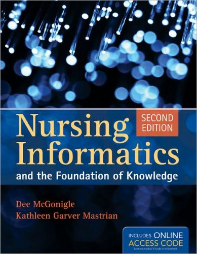 Nursing Informatics and the Foundation of Knowledge, 2/Ed