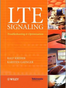 LTE Signaling: Troubleshooting and Optimization, 2/Ed