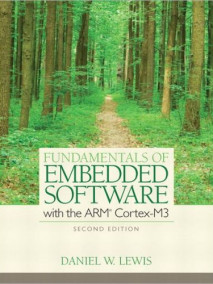 Fundamentals of Embedded Software with the ARM Cortex-M3