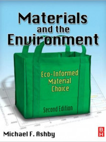 Materials and the Environment: Eco-informed Material Choice, 2/Ed