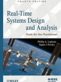 Real-Time Systems Design and Analysis: Tools for the Practitioner, 4/E