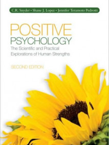 Positive Psychology: The Science of Happiness and Human Strengths, 2/Ed