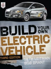 Build Your Own Electric Vehicle, 3/Ed