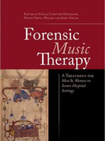 Forensic Music Therapy: The Treatment of Men and Women in Secure Hospital Settings
