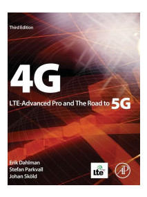 4G, LTE-Advanced Pro and The Road to 5G, 3/Ed