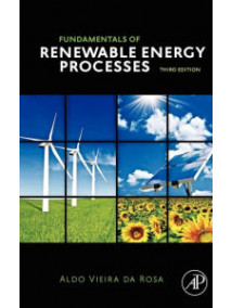 Fundamentals of Renewable Energy Processes, 3/Ed