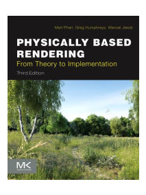 Physically Based Rendering: From Theory to Implementation, 3/Ed