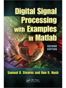 Digital Signal Processing with Examples in MATLAB, 2/Ed