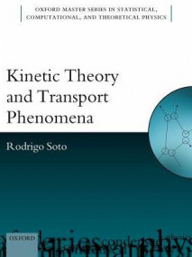 Kinetic Theory and Transport Phenomena