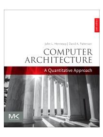 Computer Architecture A Quantitative Approach, 6/Ed