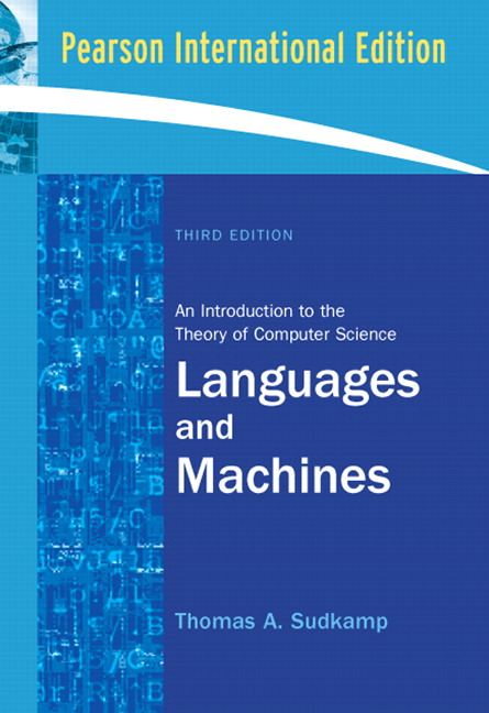 Languages and Machines: An Introduction to the Theory of Computer Science: International Edition, 3/E