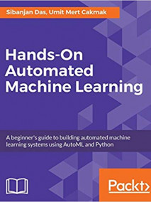 Hands On Automated Machine Learning
