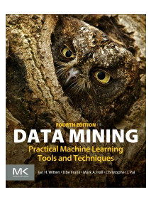 Data Mining Practical Machine Learning Tools and Techniques, 4/Ed