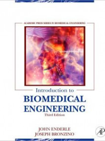 Introduction to Biomedical Engineering, 3/Ed