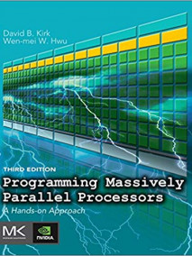 Programming Massively Parallel Processors: A Hands on Approach, 3/Ed