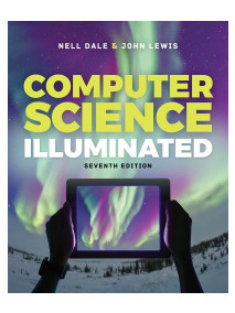 Computer Science Illuminated, 7/Ed