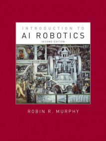 Introduction to AI Robotics, 2/Ed